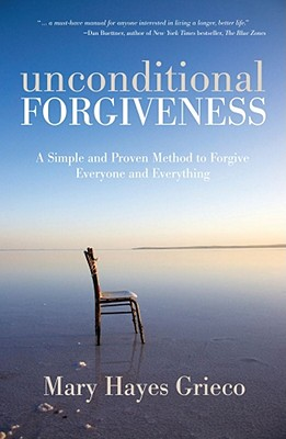 Unconditional-Forgiveness-Grieco-Mary-Hayes-9781582702995